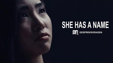 She Has a Name - Gespreksvragen