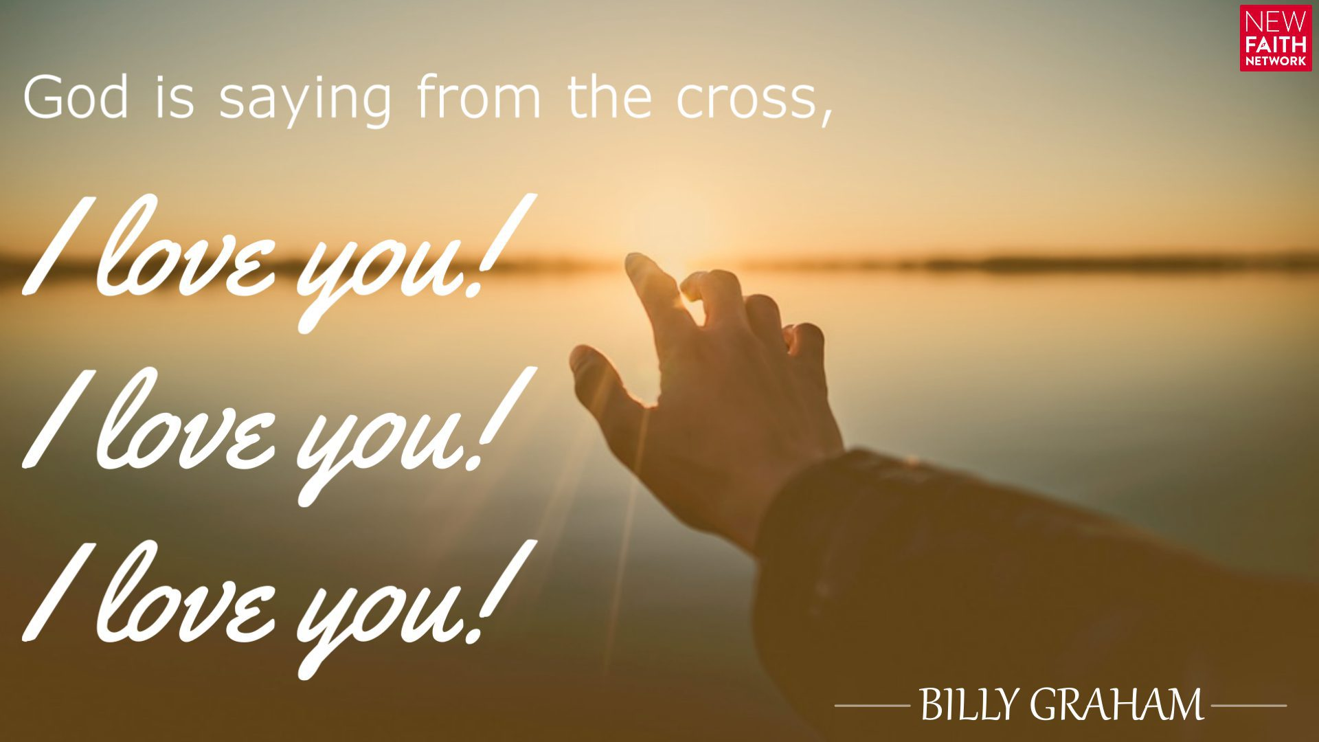 God is saying from the cross, 'I love you! I love you! I love you!'